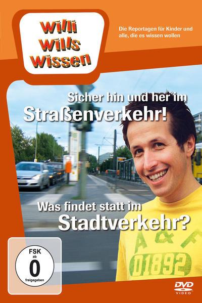 Sicher hin und her im Straßenverkehr!/ Was findet statt im Stadtverkehr? - Coverbild