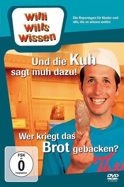 Und die Kuh sagt muh dazu!/ Wer kriegt das Brot gebacken? - Coverbild