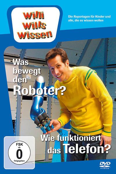 Was bewegt den Roboter?/ Wie funktioniert das Telefon? - Coverbild