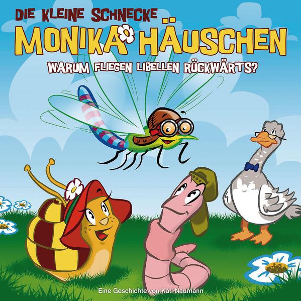 Die kleine Schnecke Monika Häuschen - CD / 25: Warum fliegen Libellen rückwärts? - Coverbild