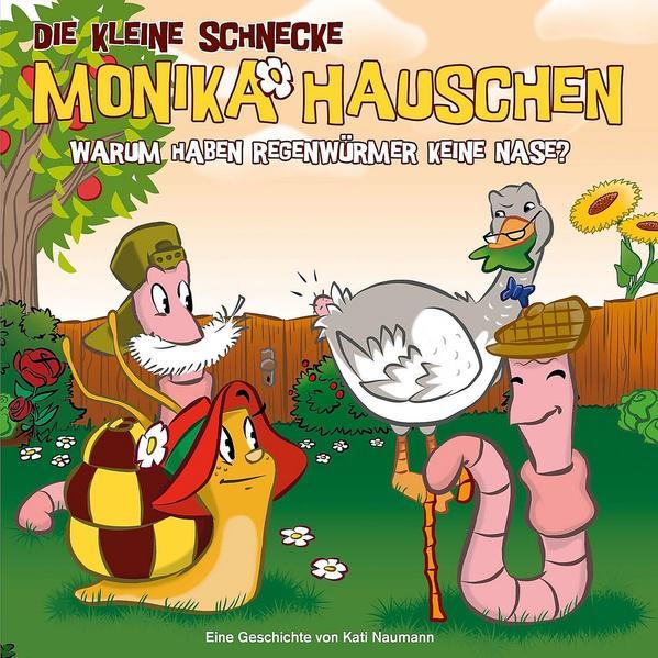 Die kleine Schnecke Monika Häuschen - CD / 32: Warum haben Regenwürmer keine Nase? - Coverbild