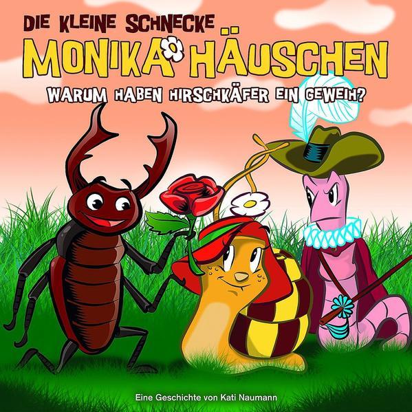Die kleine Schnecke Monika Häuschen - CD / 35: Warum haben Hirschkäfer ein Geweih? - Coverbild
