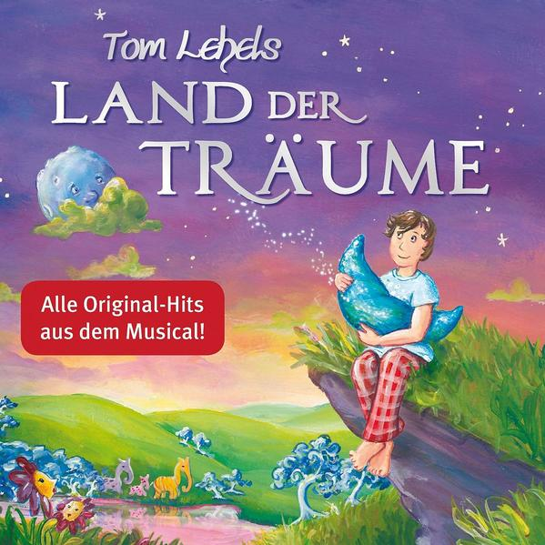 Tom Lehels Land der Träume - Coverbild