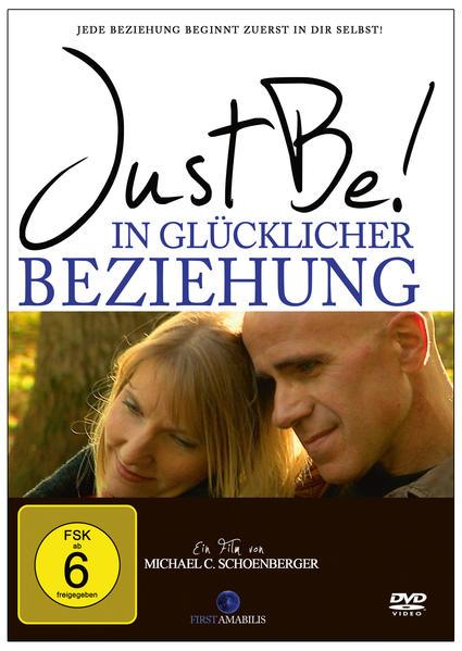 Just Be! In glücklicher Beziehung. Der Film. - Coverbild