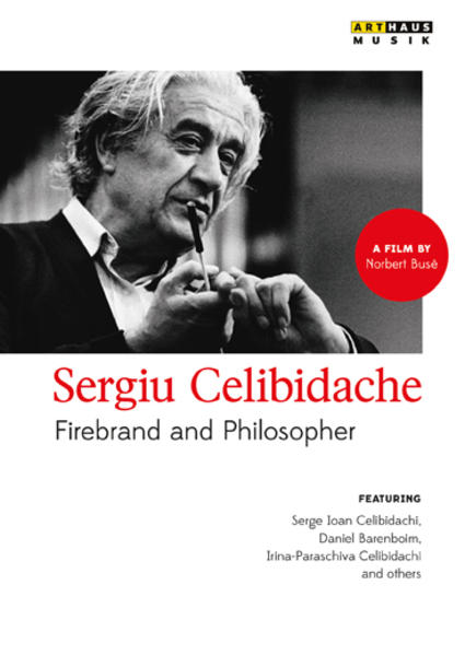 Sergiu Celibidache - Firebrand and Philosopher - Coverbild