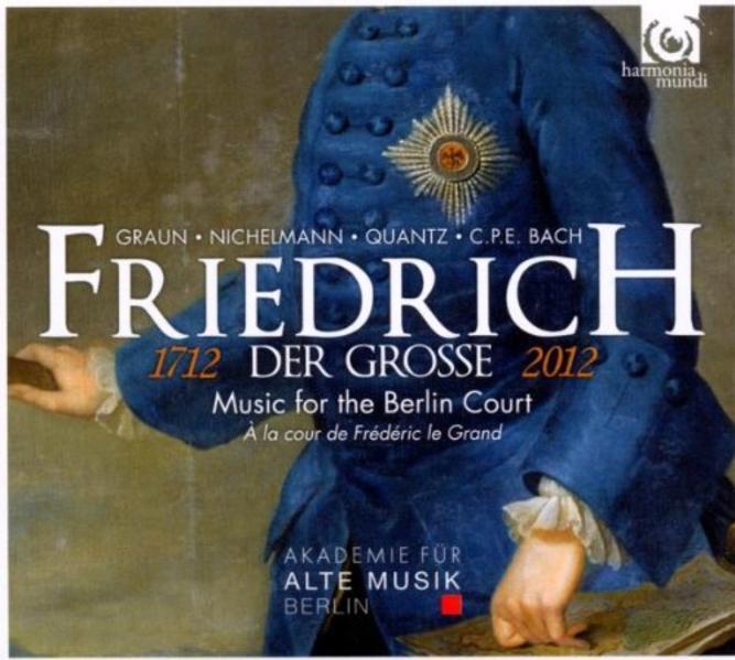 Friedrich der Grosse - Music for the Berlin court - Coverbild