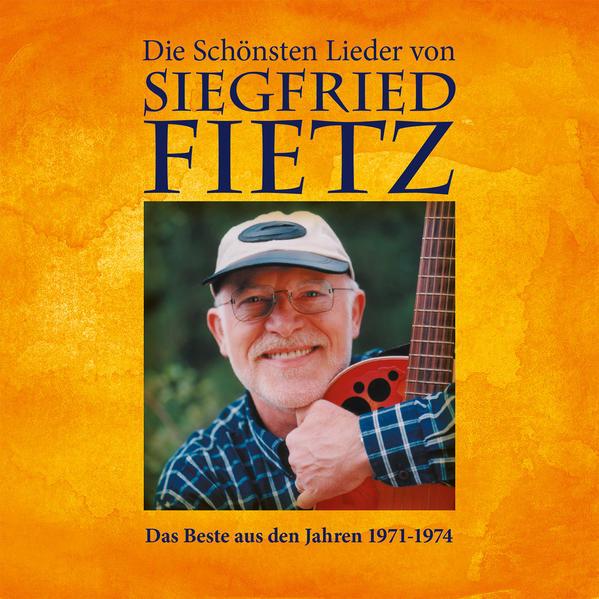 CD Die schönsten Lieder von Siegfried Fietz - Coverbild