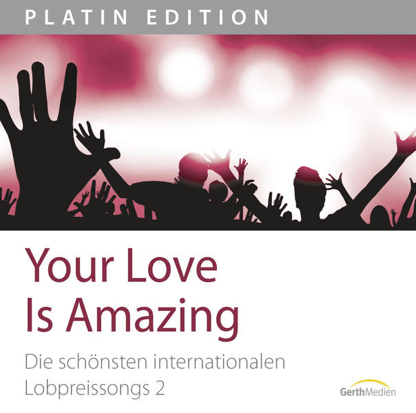 CD Your Love Is Amazing - Coverbild