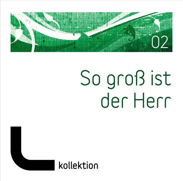 CD So groß ist der Herr (02) - Coverbild