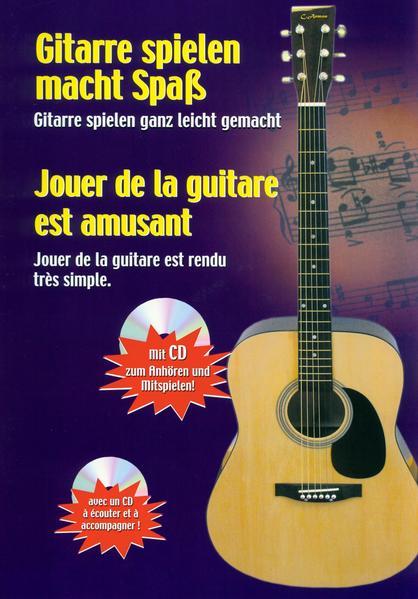 Gitarre spielen macht Spaß - Jouer de la guitare est amusant - Coverbild