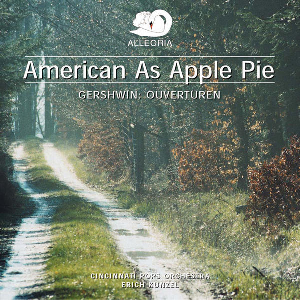 American As Apple Pie – Gershwin: Ouvertüren - Coverbild