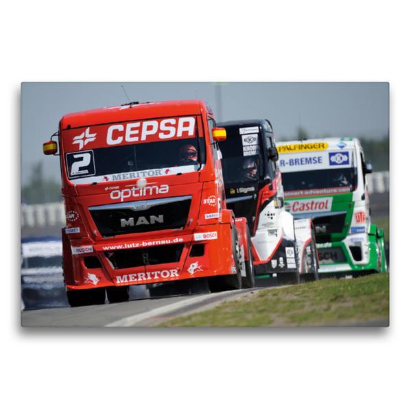 Premium Textil-Leinwand 75 cm x 50 cm quer, FIA European Truck Racing Championship   Wandbild, Bild auf Keilrahmen, Fertigbild auf echter Leinwand, Leinwanddruck - Coverbild
