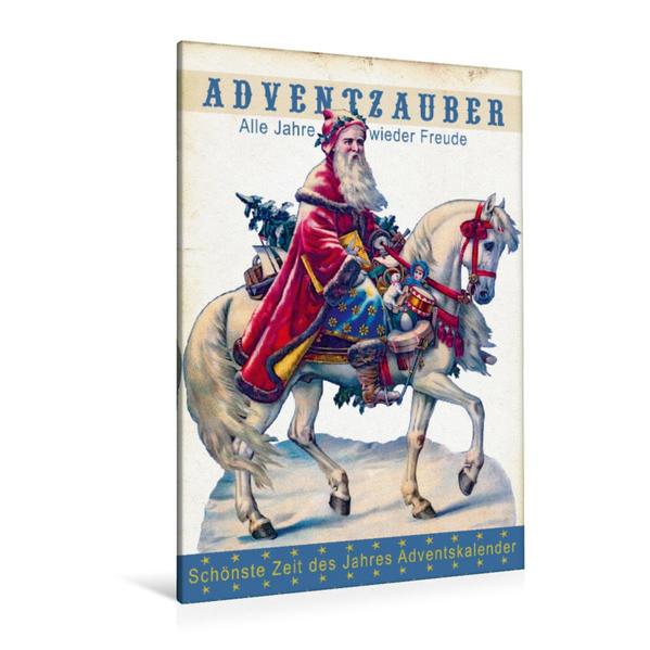 Premium Textil-Leinwand 80 cm x 120 cm  hoch, Ein Motiv aus dem Kalender Adventzauber - Schönste Zeit des Jahres Adventkalender   Wandbild, Bild auf Keilrahmen, Fertigbild auf echter Leinwand, Leinwanddruck - Coverbild