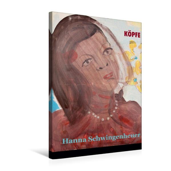Premium Textil-Leinwand 50 cm x 75 cm hoch, Ein Motiv aus dem Kalender Köpfe 2017 Hanna Schwingenheuer | Wandbild, Bild auf Keilrahmen, Fertigbild auf echter Leinwand, Leinwanddruck - Coverbild