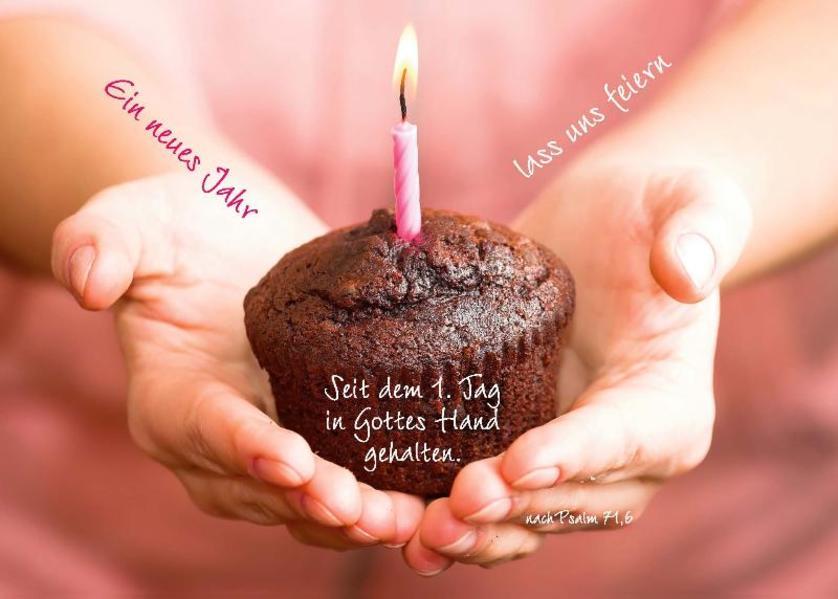 Ein neues Jahr - lass uns feiern - Seit dem 1. Tag in Gottes Hand gehalten. - Coverbild