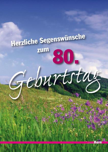 Buch Herzliche Segenswünsche zum 80. Geburtstag Kostenlose Hörbücher auf Deutsch Herunterladen