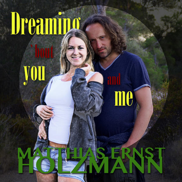 Dreaming `bout you and me - Coverbild