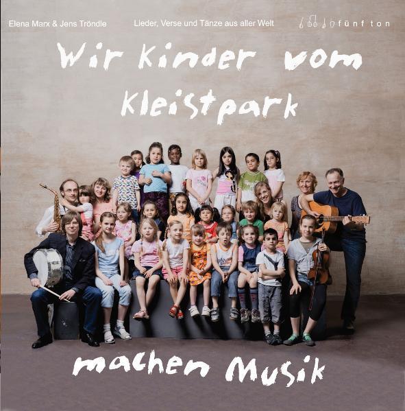 Wir Kinder vom Kleistpark machen Musik - Coverbild