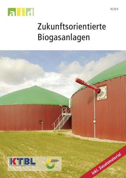 Zukunftsorientierte Biogasanlagen - Schullizenz - Coverbild