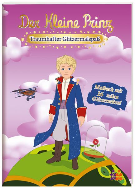 Der Kleine Prinz. Traumhafter Glitzermalspaß - Coverbild