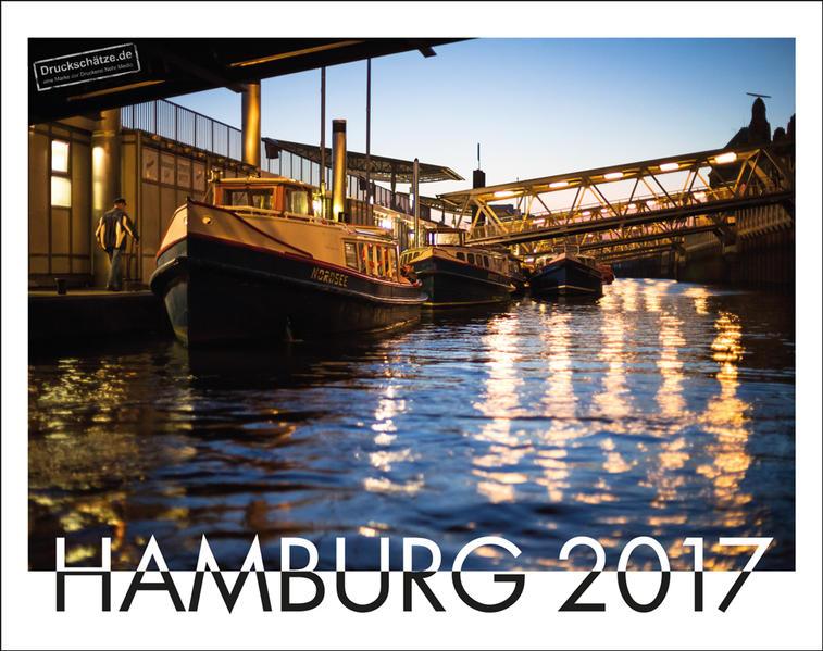 Hamburg Ansichten Kalender 2017, Großformat, von Druckschätze.de - Coverbild