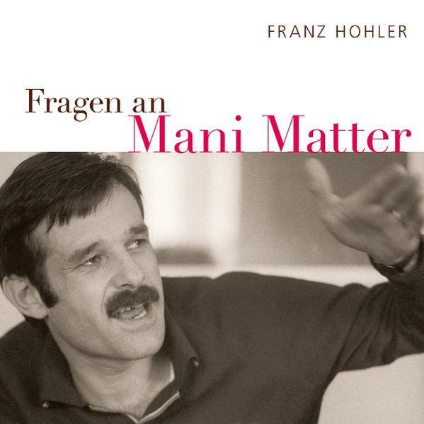 Fragen an Mani Matter - Coverbild