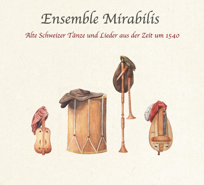 Alte Schweizer Tänze und Lieder aus der Zeit um 1540 - Coverbild