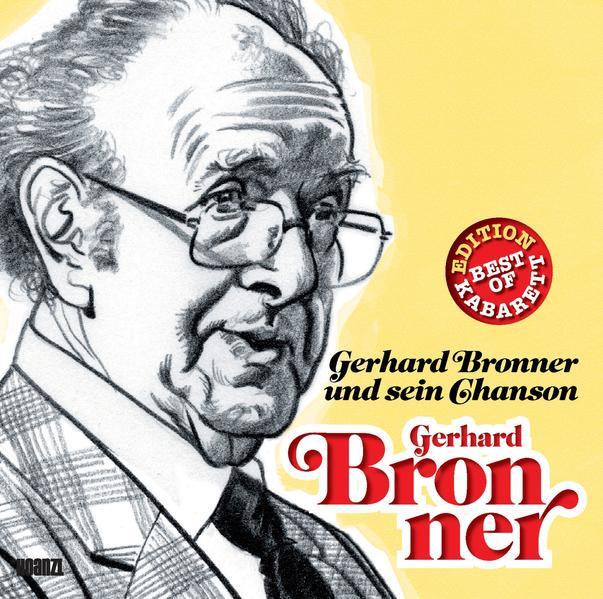 Gerhard Bronner und sein Chanson - Coverbild
