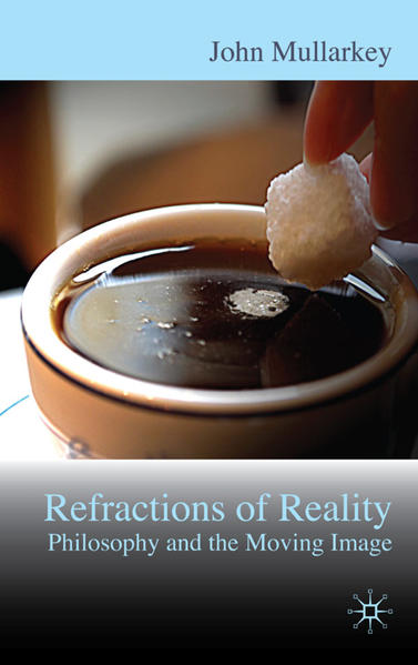 Refractions of Reality: Philosophy and the Moving Image - Coverbild