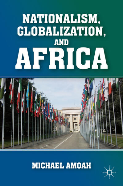 Nationalism, Globalization, and Africa - Coverbild