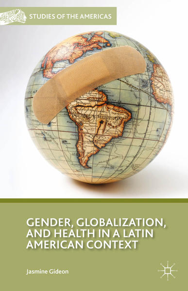Gender, Globalization, and Health in a Latin American Context - Coverbild