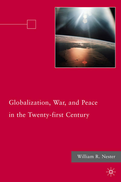Globalization, War, and Peace in the Twenty-first Century - Coverbild