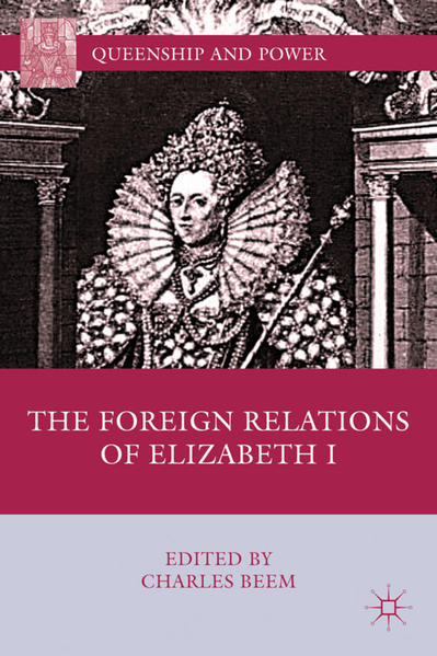 The Foreign Relations of Elizabeth I - Coverbild