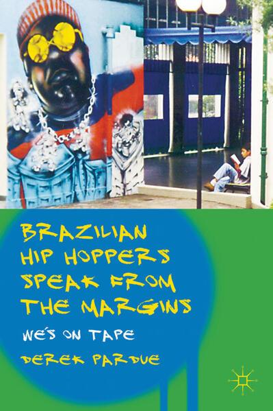 Brazilian Hip Hoppers Speak from the Margins - Coverbild