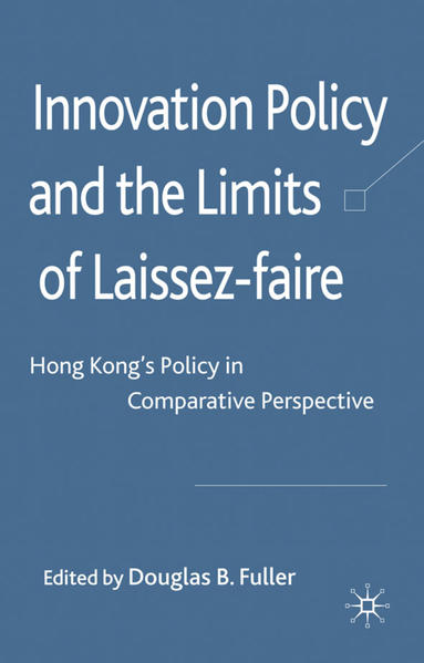 Innovation Policy and the Limits of Laissez-faire - Coverbild