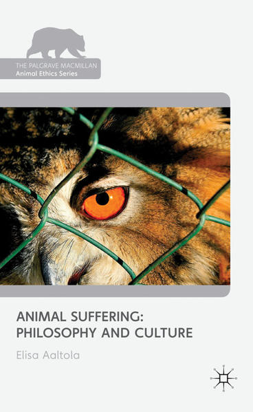 Animal Suffering: Philosophy and Culture - Coverbild