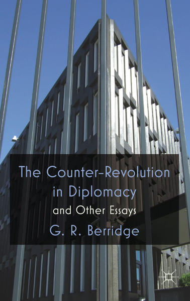 The Counter-Revolution in Diplomacy and Other Essays - Coverbild