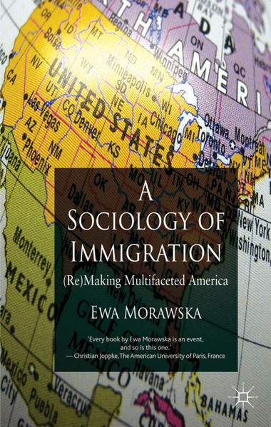 A Sociology of Immigration - Coverbild