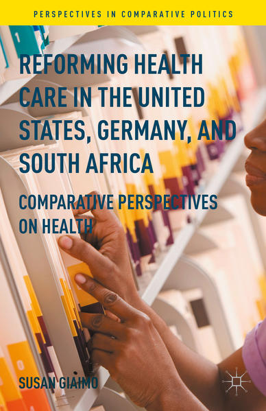Reforming Health Care in the United States, Germany, and South Africa - Coverbild