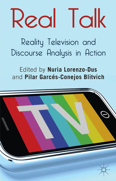 Real Talk: Reality Television and Discourse Analysis in Action - Coverbild