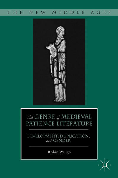 The Genre of Medieval Patience Literature - Coverbild