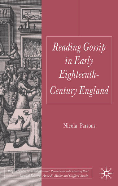 Reading Gossip in Early Eighteenth-Century England - Coverbild