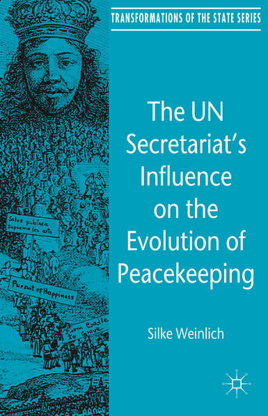 The UN Secretariat's Influence on the Evolution of Peacekeeping - Coverbild