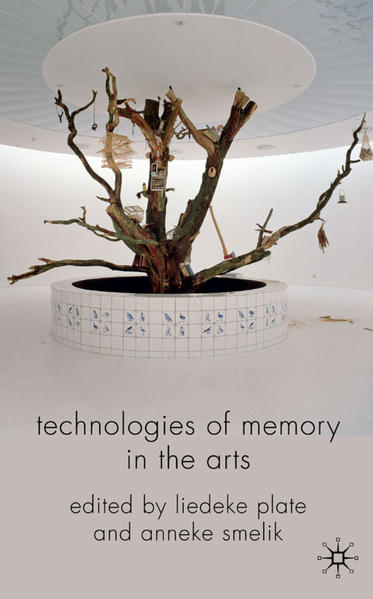 Technologies of Memory in the Arts - Coverbild
