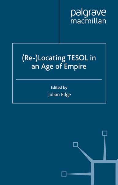 (Re-)Locating TESOL in an Age of Empire - Coverbild