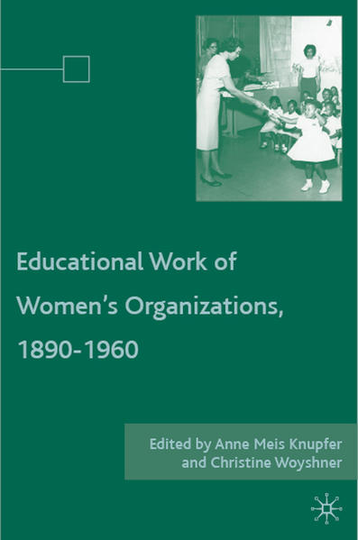 The Educational Work of Women's Organizations, 1890–1960 - Coverbild
