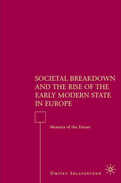 Societal Breakdown and the Rise of the Early Modern State in Europe - Coverbild