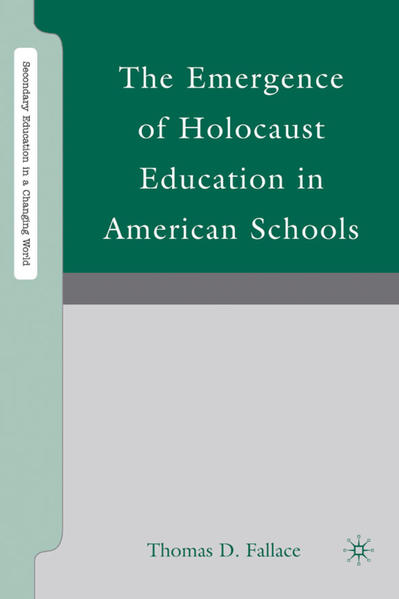 The Emergence of Holocaust Education in American Schools - Coverbild