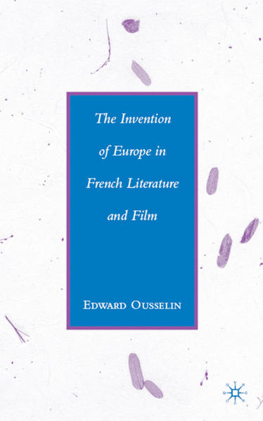 The Invention of Europe in French Literature and Film - Coverbild