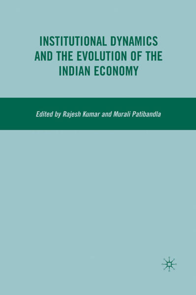 Institutional Dynamics and the Evolution of the Indian Economy - Coverbild